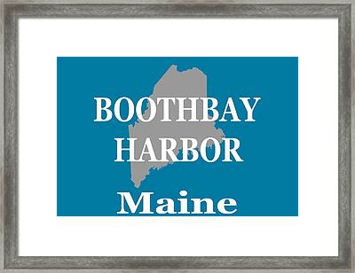 Framed Print featuring the photograph Boothbay Harbor Maine State City And Town Pride  by Keith Webber Jr
