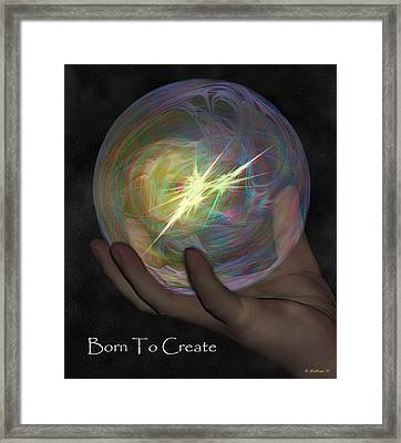 Born To Create - View With Or Without Red-cyan 3d Glasses Framed Print by Brian Wallace