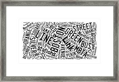 Boston Subway Or T Stops Word Cloud Framed Print by Edward Fielding