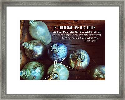 Bottled Time Quote Framed Print by JAMART Photography