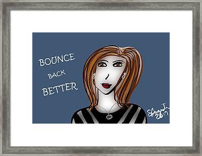 Bounce Back Better - V2 Framed Print