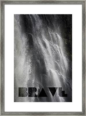 Brave Framed Print by Jocelyn Friis