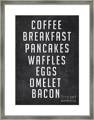 Breakfast List Framed Print