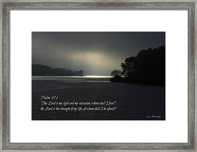 Breaking The Darkness 2 The Lord My Light My Salvation Framed Print