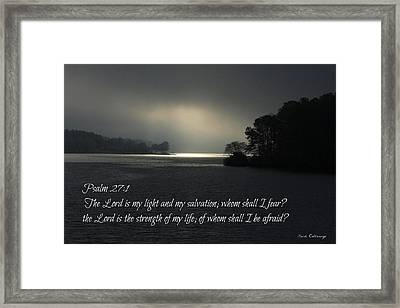 Breaking The Darkness The Lord My Light My Salvation Framed Print