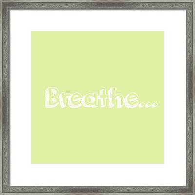 Breathe - Customizable Color Framed Print