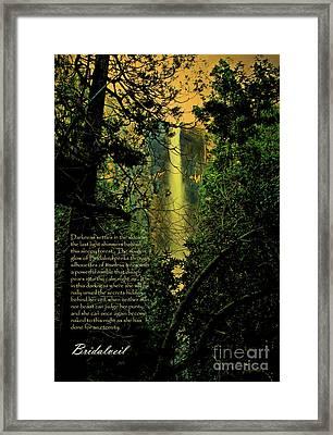 Bridalveil . With Prose Framed Print