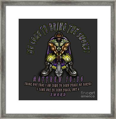 Bringing The Sword Framed Print