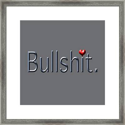 Bullshit Heart Framed Print by Bill Owen