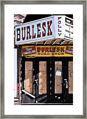 Burlesk At The Folly Framed Print
