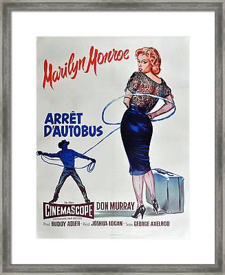 Bus Stop - Arret D'autobus - Marilyn Monroe Framed Print