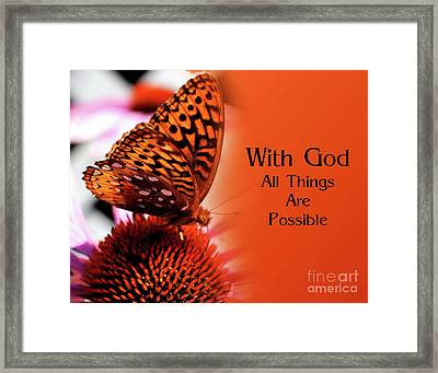 Butterfly With God Inspirational Framed Print