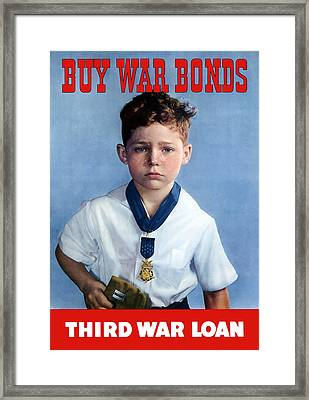 Buy War Bonds -- Third War Loan Framed Print