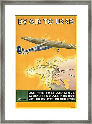By Air To Ussr With The Soviet Union's Chief Cities - Vintage Poster Restored Framed Print