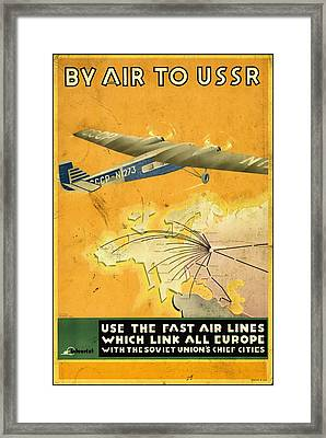 By Air To Ussr With The Soviet Union's Chief Cities - Vintage Poster Vintagelized Framed Print
