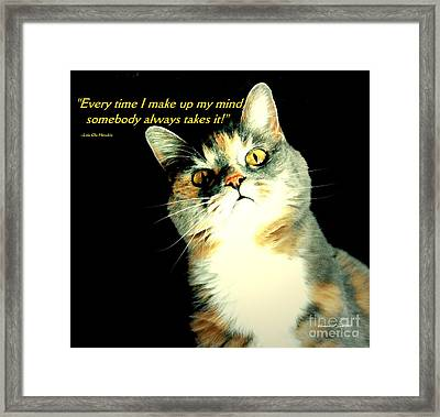 Calico Kitty - Paintograph With Losing-mind Quotation Framed Print by Christine S Zipps