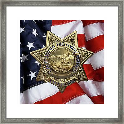 California Highway Patrol  -  C H P  Police Officer Badge Over American Flag Framed Print