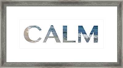 Calm Letter Art Framed Print by Saya Studios