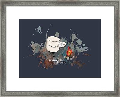 Cannibalism Is Sweet Illustrated Framed Print by Heather Applegate