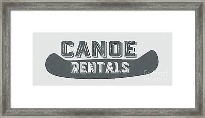 Canoe Rentals Sign Framed Print by Edward Fielding