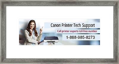 Canon Printer Tech Support Phone Number  Framed Print