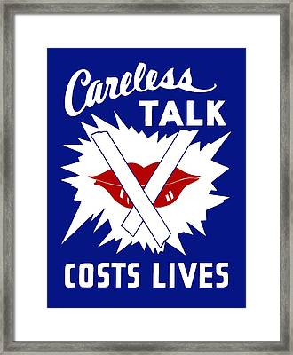 Careless Talk Costs Lives  Framed Print by War Is Hell Store