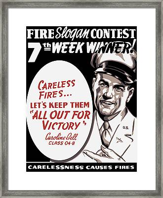 Carelessness Causes Fires Framed Print by War Is Hell Store
