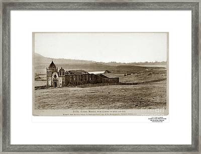 Carmel Mission, With Glimpse Of River And Bay Circa 1880 Framed Print
