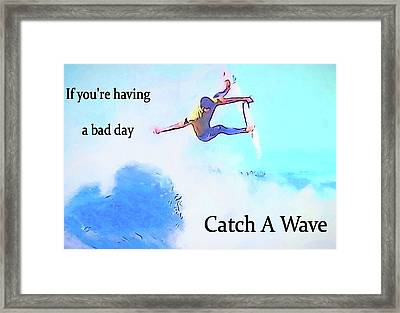 Catch A Wave Framed Print by Dan Sproul