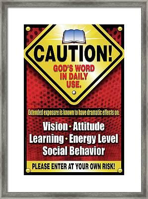Framed Print featuring the digital art Caution God's Word In Daily Use by Shevon Johnson