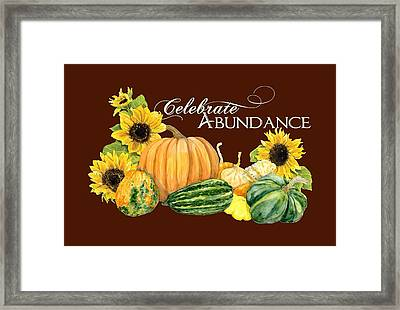 Celebrate Abundance - Harvest Fall Pumpkins Squash N Sunflowers Framed Print by Audrey Jeanne Roberts