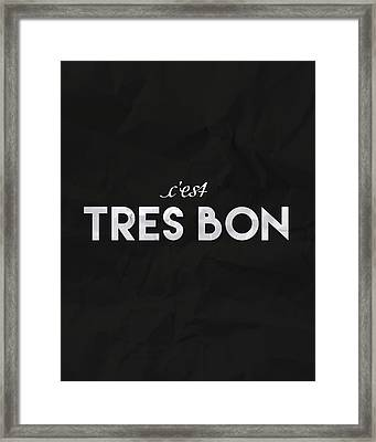 C'est Tres Bon Framed Print