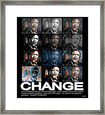 Change  - Barack Obama Framed Print by Valerie Wolf