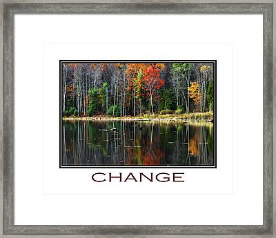 Change Inspirational Poster Art Framed Print by Christina Rollo
