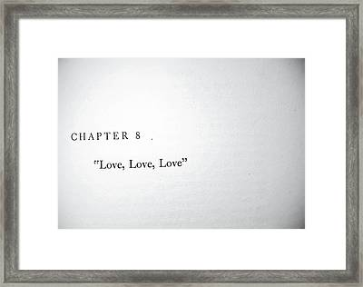 Framed Print featuring the photograph Chapter 8 Love Love Love by Toni Hopper