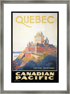 Chateau Frontenac Luxury Hotel In Quebec, Canada - Vintage Travel Advertising Poster Framed Print