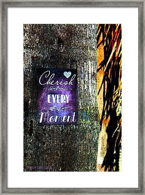 Cherish Every Tropical Moment Framed Print by Susan Vineyard