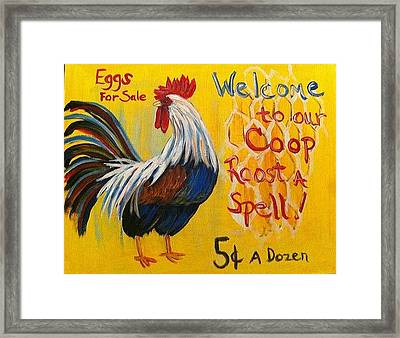 Chicken Welcome Sign 7 Framed Print by Belinda Lawson