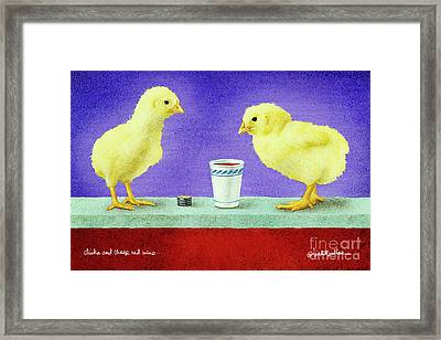 Chicks And Cheep Red Wine.. Framed Print by Will Bullas
