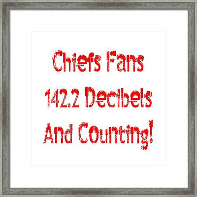 Chiefs Fans Are Loud And Proud Framed Print by Andee Design