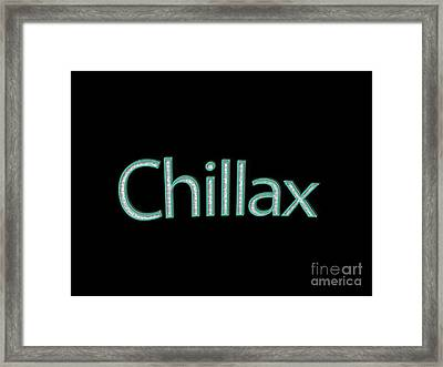 Chillax Tee Framed Print by Edward Fielding