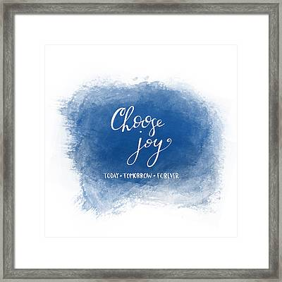 Choose Joy Framed Print