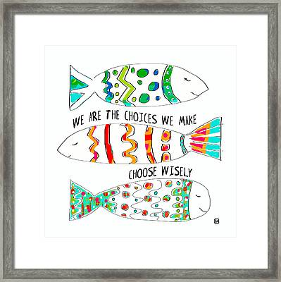 Framed Print featuring the painting Choose Wisely by Lisa Weedn