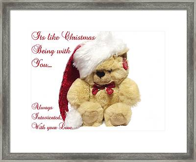 Christmas Bear Intoxicated With Your Love Framed Print by Dawn Hay