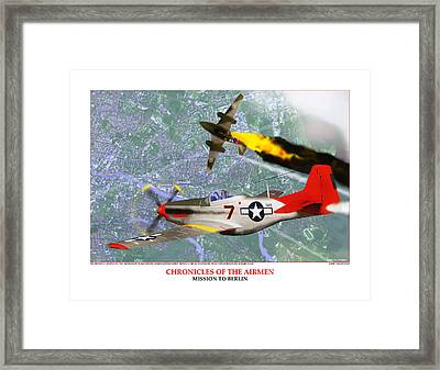 Chronicles Of The Airmen - Mission To Berlin Framed Print