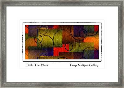 Circle The Block Framed Print by Terry Mulligan