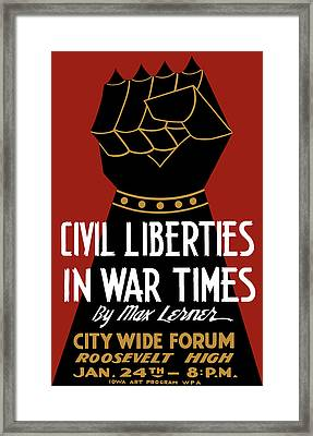 Civil Liberties In War Times - Wpa Framed Print by War Is Hell Store