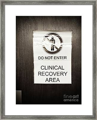 Clinical Recovery Sign Framed Print by Tom Gowanlock