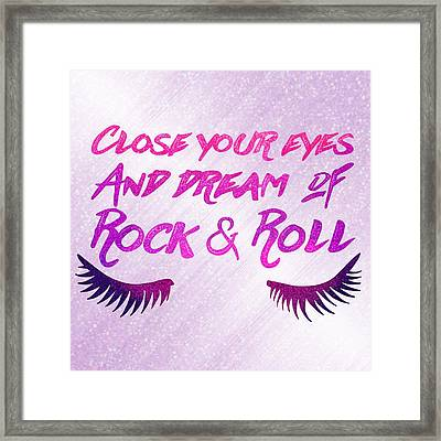 Close Your Eyes And Dream Of Rock And Roll Framed Print by Little Bunny Sunshine