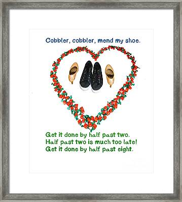 Cobbler, Cobbler, Mend My Shoe Framed Print by Humorous Quotes